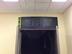 Worship Center entrence & Sign (made from Styrofoam and hangs with fishing line & hooks on ceiling)