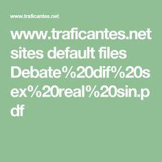 www.traficantes.net sites default files Debate%20dif%20sex%20real%20sin.pdf