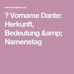 ▷ Vorname Dante: Herkunft, Bedeutung & Namenstag