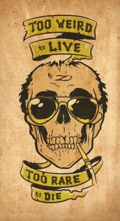 Hunter S. Thompson                                                                                                                                                                                 More