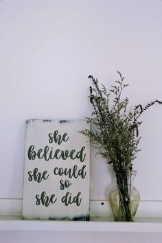 She Believed She Could So She Did, Motivational Wood Sign, Farmhouse Nursery Decor, Graduation Gift For Her, Rustic Inspirational Wall Art Diy Wood Signs, Custom Wood Signs, Rustic Signs, Farmhouse Nursery Decor, Wooden Quotes, Wedding Quote, Bedroom Signs, Graduation Gifts For Her, She Believed She Could