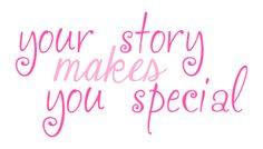 We all have a story…