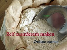 Zelf zuurdesem maken Bread Recipes, Baking Recipes, Ondine, Piece Of Bread, Our Daily Bread, How To Make Bread, Diy Food, Bread Baking, No Bake Cake