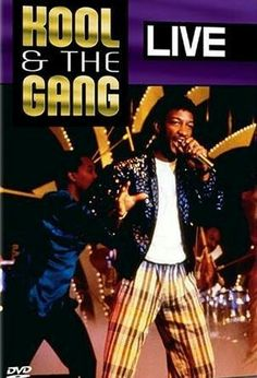 Kool & the Gang: Live Get Down On It, Eagle Rock, Ladies Night, Greatest Hits, Letting Go, Dance, Let It Be, Songs, Concert