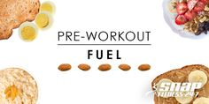 Best Foods to Fuel your Workout