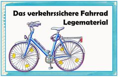 "Sachunterricht in elementary school: laying material ""The traffic-proof bicycle"" - Schule - Science Primary Education, Primary School, Elementary Schools, What Is Parenting, Logo Clipart, Grammar School, Teaching Technology, Science, Classroom Management"