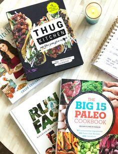 Healthy eating cookbooks - Thug Kitchen, Chloe's Kitchen, Run Fast Eat Slow, The Big 15 Paleo Cookbook