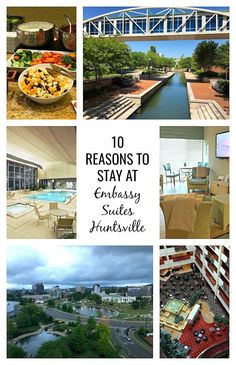10 Reasons to stay at Embassy Suites Huntsville by Hilton Hotel & Spa when you visit Rocket City in Alabama