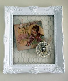 frame w/chicken wire and pictures