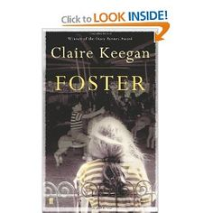 Foster by Claire Keegan Books To Read, My Books, The Virgin Suicides, The New Yorker, Reading Lists, Teaching Resources, The Fosters, Claire, Novels
