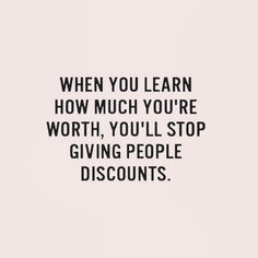 Your value doesn't decrease based on someone's inability to see your worth. #wordsofwisdom #selfworth #youreworthit #motivation