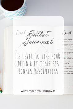 Bullet journal : Le level 10 life pour définir et tenir ses bonnes résolutions