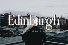 Edinburgh | A Classic Serif Typeface