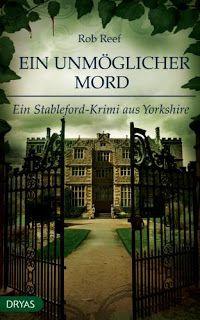 Bücher aus dem Feenbrunnen: Ein unmöglicher Mord: Ein Stableford-Krimi aus Yor...