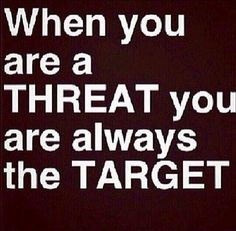 My threat is the truth. Always was and always will be. I have nothing to hide, unlike yourself.
