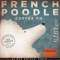 French Poodle Coffee Company vintage style illustration graphic artwork on canvas 12 x 12 by stephen fowler. $80.00, via Etsy.