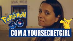 Há vídeo novo: Pokemón Go – à procura do Pikachu   yoursecretgirl.com