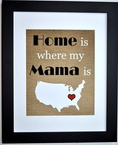 Unique personalized mothers day map quote art gift for mama. Choose map location and colors. Original design by Printsinspired ***CUSTOMIZABLE***