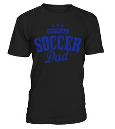 soccer dad   => Check out this shirt by clicking the image, have fun :) Please tag, repin & share with your friends who would love it.