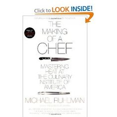 The Making of a Chef: Mastering Heat at the Culinary Institute of America.  Tracy Chou > really cool look into the passion, art, and science behind cooking
