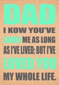 Happy fathers day quotes quotations about dad from daughter,son,wife,husband.Fathers day greetings messages for daddy.Happy fathers day 2016 quotes,sayings.My dad my hero quotes. You Are The Father, My Father, Just For You, Happy Father Day Quotes, Happy Fathers Day, Good Dad Quotes, Happy Quotes, Daddy Day, Daughter Quotes