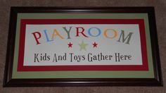 If I ever have a playroom in my house, I will need this sign.