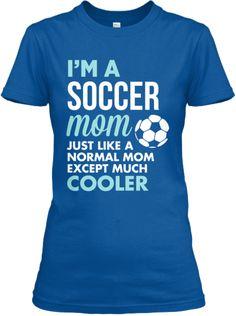 Soccer Mom Cool | Teespring