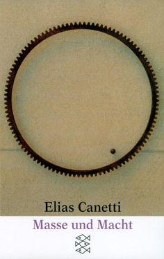 Masse und Macht: Amazon.de: Elias Canetti: Bücher