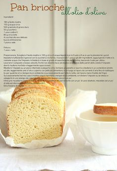 Pan Brioche all'olio d'oliva con lievito madre Homemade Pasta, Recipe Cards, Banana Bread, Buffet, Food Photography, Sandwiches, Bakery, Good Food, Cooking