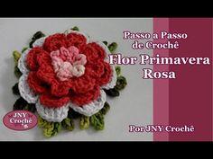 Passo a Passo Flor de Crochê Primavera Rosa por JNY Crochê - YouTube