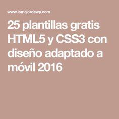 25 plantillas gratis HTML5 y CSS3 con diseño adaptado a móvil 2016
