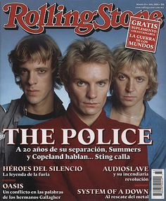 "The Police on the cover of a Mexican issue of the ""Rolling Stone"" magazine, probably 2003 System Of A Down, Rock Roll, The Police Band, The Roling Stones, Rolling Stone Magazine Cover, Rap, Band Wallpapers, Music Magazines, Types Of Music"