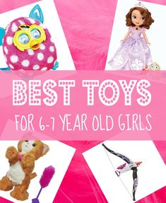 Best Gifts & Toys for 6 Year Old Girls in 2014 - Christmas, Sixth Birthday and 6-7 Year Olds