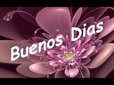 Buenos Dias - Mensaje para Personas Especiais - YouTube