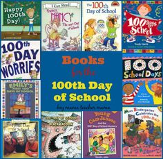Boy Mama Teacher Mama  Books for the 100th Day of School