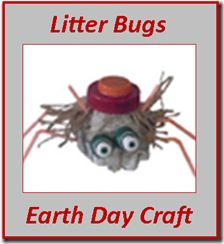 Earth Day Craft: Making Litter Bugs out of Recycling