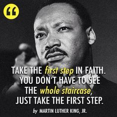 Just take that 1st step