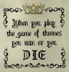 Game of Thrones PDF Pattern Win or Die Quote by ScarlettStitches