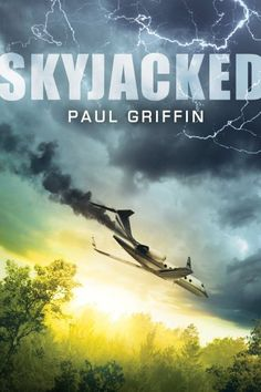 A plane carrying five teenagers returning home from summer camp is hijacked. YA GRIFFIN Paul