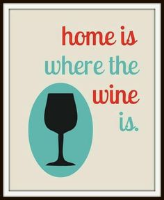 Home is where the #Wine Is