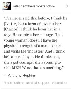Anthony Hopkins on the relationship between Hannibal Lecter and Clarice Starling.