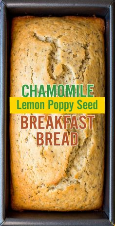 Quick and easy Chamomile Lemon Poppy Seed Breakfast Bread. This sweet and moist bread is full of lemon juice and zest, poppy seeds and brewed chamomile tea. Gf Recipes, Brunch Recipes, Sweet Recipes, Dessert Recipes, Cooking Recipes, Bread Recipes, Chamomile Recipes, Chamomile Tea, Poppy Seed Bread