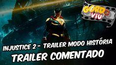 Injustice 2 - Trailer modo história - #Trailer Comentado