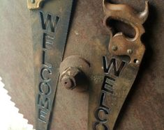 Vintage Hand Saw with Welcome Plasma Cut into it