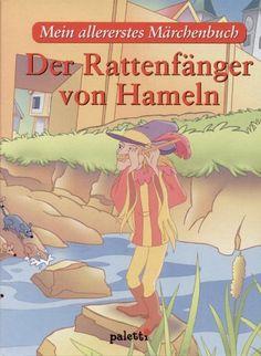Der Rattenfänger von Hameln. Mein allererstes Märchenbuch von Achim von Arnim http://www.amazon.de/dp/3898939103/ref=cm_sw_r_pi_dp_VTWIub0DBC07V