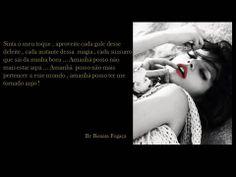 eu  ...por mim mesma  ...by Renata Fogaça