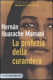 Mamani Hernan Huarache - La profezia della Curandera