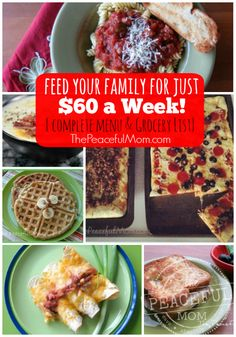 Spend just $60 & feed your entire family for a week! Printable grocery list & meal plan included -- from ThePeacefulMom.com
