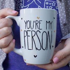 Personalized You're My Person Coffee Mug // Personalized Mug // Best Friends Mug // Grey's Anatomy Mug by glitterandbold on Etsy https://www.etsy.com/listing/212406280/personalized-youre-my-person-coffee-mug