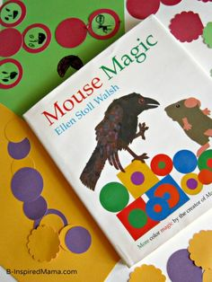 Magic Colors Kids Art Project Based on the Book Mouse Magic .comat B-InspiredMama Art Books For Kids, Art For Kids, Crafts For Kids, Preschool Books, Kindergarten Art, Preschool Prep, Art Lessons Elementary, Children's Literature, Art Classroom
